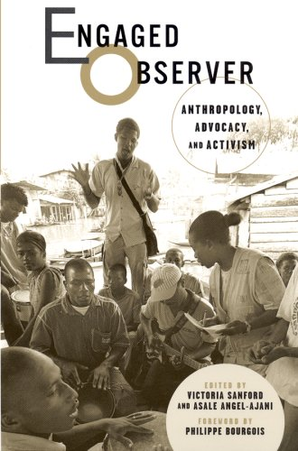 9780813538914: Engaged Observer: Anthropology, Advocacy, and Activism