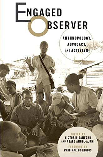 9780813538921: Engaged Observer: Anthropology, Advocacy, and Activism