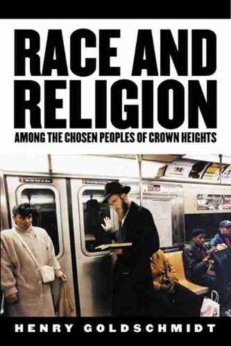 9780813538976: Race and Religion Among the Chosen People of Crown Heights