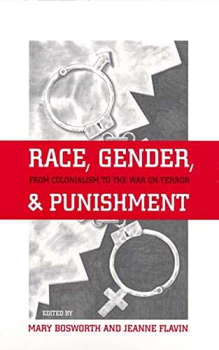9780813539041: Race, Gender, and Punishment: From Colonialism to the War on Terror (Critical Issues in Crime and Society (Paperback))