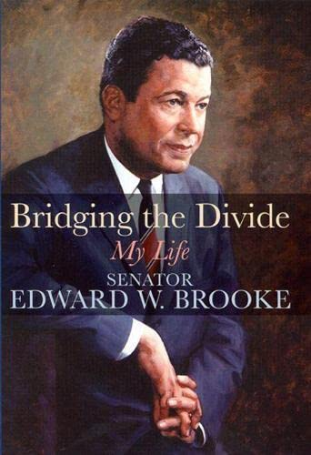 9780813539058: Bridging the Divide: My Life