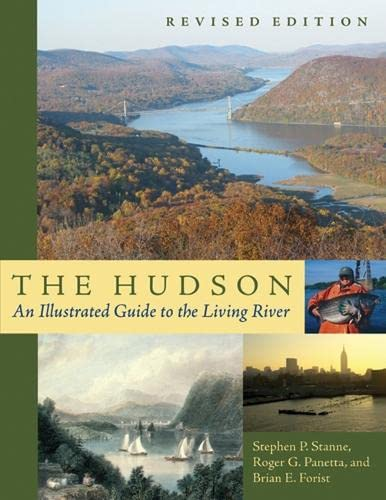 9780813539164: The Hudson: An Illustrated Guide to the Living River