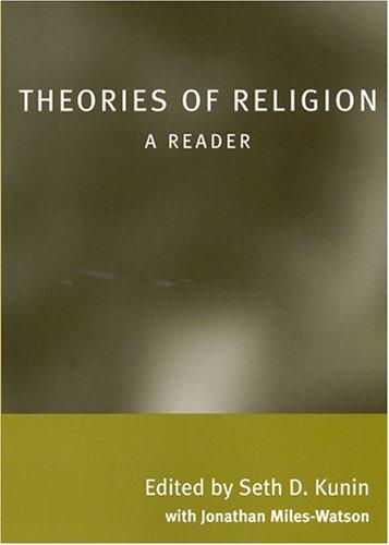 Theories of Religion: A Reader: Seth Kunin
