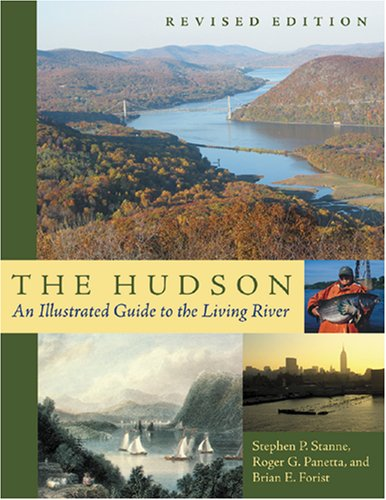 9780813539720: The Hudson: An Illustrated Guide to the Living Water