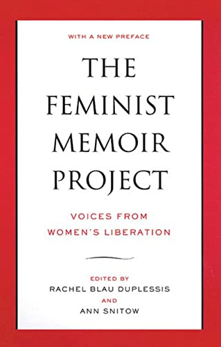 9780813539737: The Feminist Memoir Project: Voices from Women's Liberation
