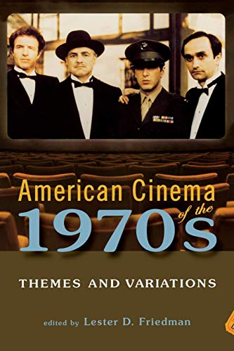 9780813540238: American Cinema of the 1970s: Themes and Variations (Screen Decades: American Culture/American Cinema)