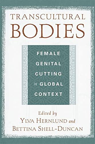 9780813540269: Transcultural Bodies: Female Genital Cutting in Global Context