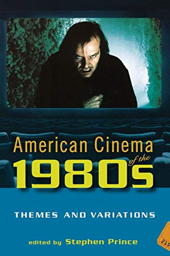 9780813540344: American Cinema of the 1980s: Themes and Variations (Screen Decades: American Culture/American Cinema)
