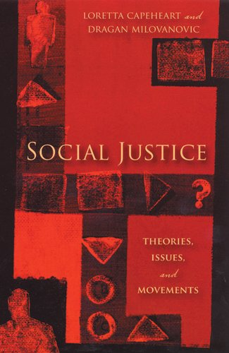 9780813540382: Social Justice: Theories, Issues, and Movements (Critical Issues in Crime and Society)
