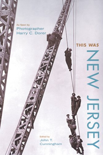 This Was New Jersey: As Seen by Photographer Harry C. Dorer (Hardcover): John T. Cunningham
