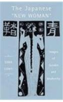9780813540450: The Japanese New Woman: Images of Gender and Modernity