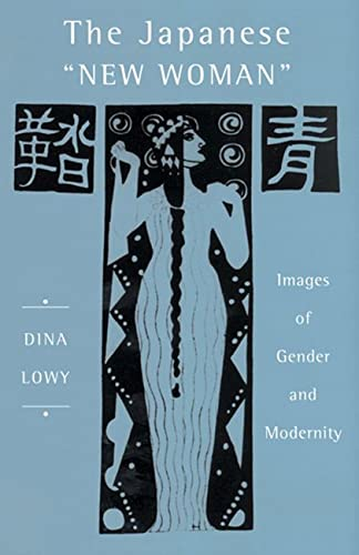 9780813540467: The Japanese 'New Woman': Images of Gender and Modernity