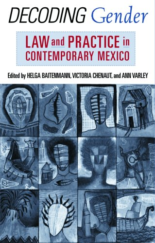 9780813540504: Decoding Gender: Law and Practice in Contemporary Mexico