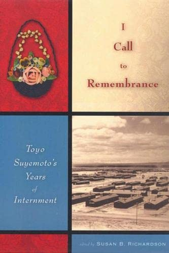 9780813540726: I Call to Remembrance: Toyo Suyemoto's Years of Internment