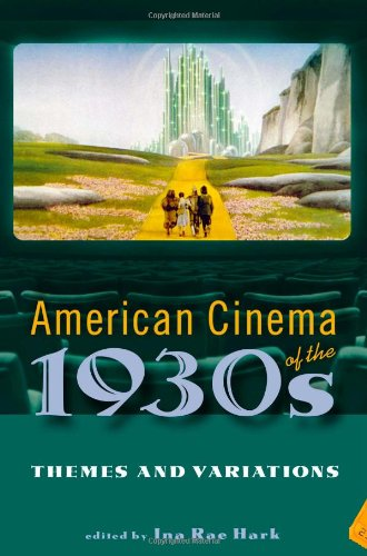 9780813540818: American Cinema of the 1930s: Themes and Variations (Screen Decades)