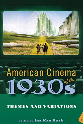 9780813540825: American Cinema of the 1930s: Themes and Variations (Screen Decades: American Culture/American Cinema)