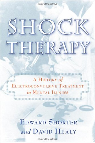9780813541693: Shock Therapy: A History of Electroconvulsive Treatment in Mental Illness