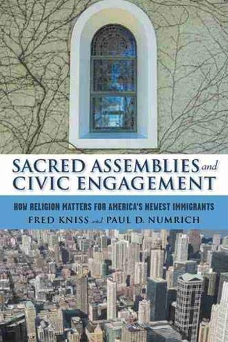 9780813541716: Sacred Assemblies and Civic Engagement: How Religion Matters for America's Newest Immigrants