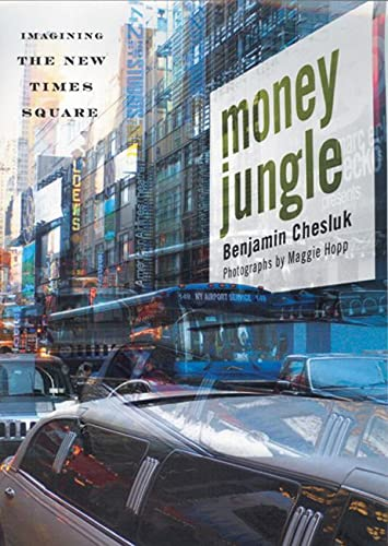 9780813541792: Money Jungle: Imagining the New Times Square