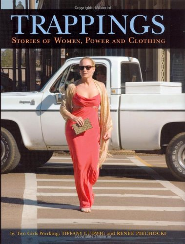 9780813541846: Trappings: Stories of Women, Power, and Clothing