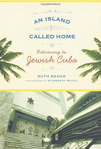 9780813541891: An Island Called Home: Returning to Jewish Cuba