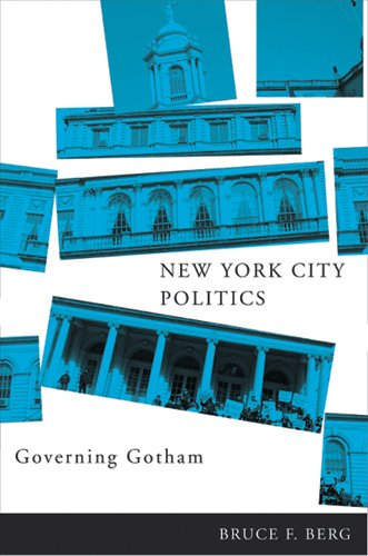 New York City Politics: Governing Gotham: Bruce F. Berg