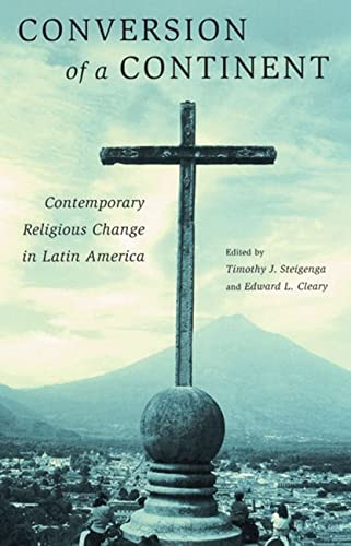9780813542027: Conversion of a Continent: Contemporary Religious Change in Latin America