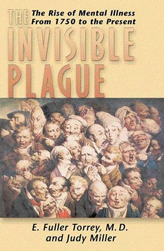 9780813542072: Invisible Plague: The Rise of Mental Illness from 1750 to the Present