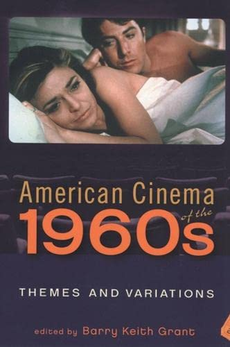 9780813542195: American Cinema of the 1960s: Themes and Variations (Screen Decades: American Culture/American Cinema)