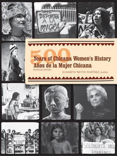 500 Years of Chicana Women's History/500 Años de la Mujer Chicana: Dr. Elizabeth