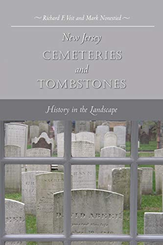 9780813542362: New Jersey Cemeteries and Tombstones: History in the Landscape