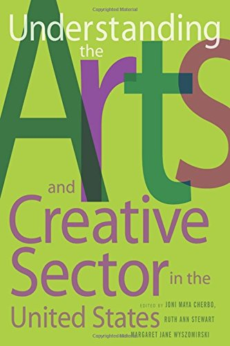 9780813543079: Understanding the Arts and Creative Sector in the United States (Rutgers Series: The Public Life of the Arts)