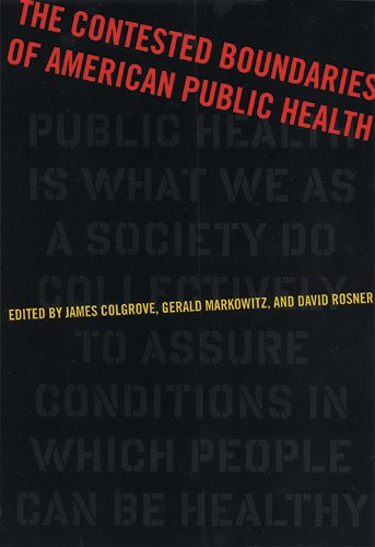 9780813543116: The Contested Boundaries of American Public Health (Critical Issues in Health and Medicine)