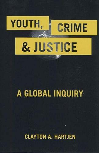 9780813543222: Youth, Crime, and Justice: A Global Inquiry