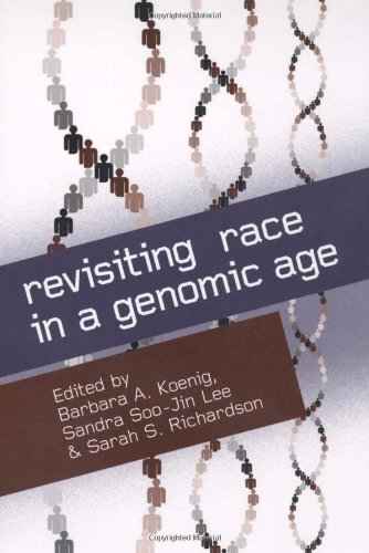 9780813543246: Revisiting Race in a Genomic Age (Studies in Medical Anthropology)