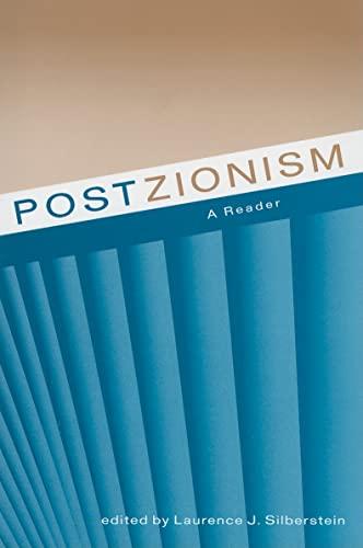 Postzionism: A Reader: Silberstein, Professor Laurence
