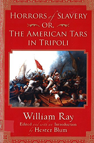 Horrors of Slavery: Or, the American Tars: William Ray