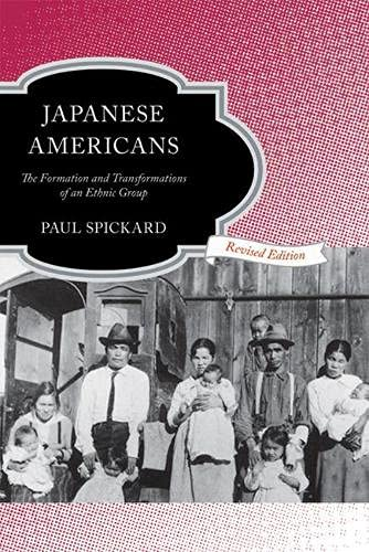 9780813544335: Japanese Americans: The Formation and Transformations of an Ethnic Group