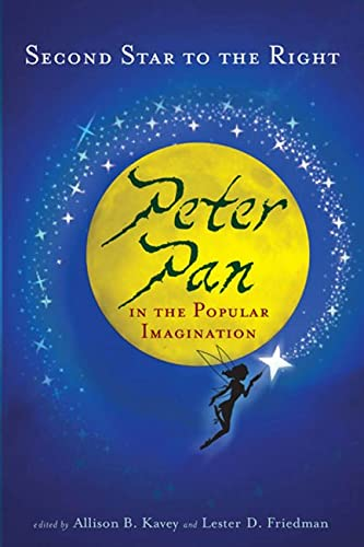 9780813544373: Second Star to the Right: Peter Pan in the Popular Imagination
