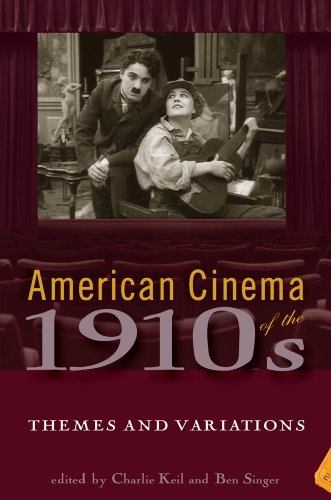 American Cinema of the 1910s: Themes and Variations (Paperback): Ben Keil