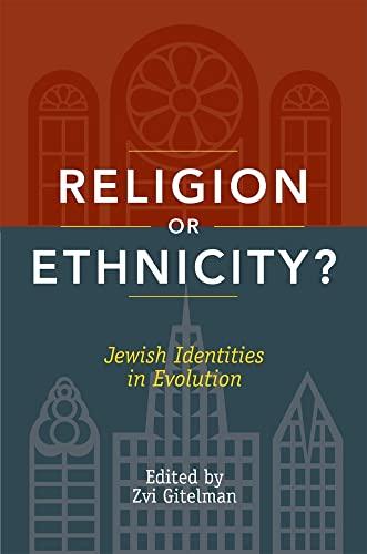 9780813544502: Religion or Ethnicity?: Jewish Identities in Evolution