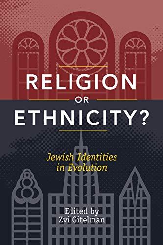 9780813544519: Religion or Ethnicity?: Jewish Identities in Evolution