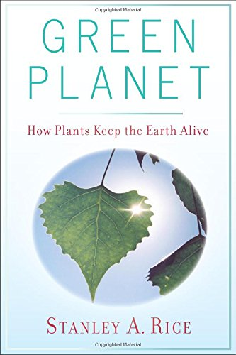 9780813544533: Green Planet: How Plants Keep the Earth Alive