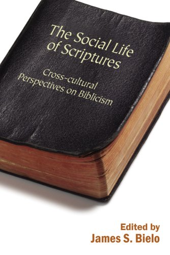 9780813546063: The Social Life of Scriptures: Cross-Cultural Perspectives on Biblicism (Signifying on Scriptures)
