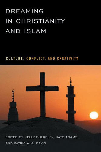 Dreaming in Christianity and Islam (Paperback)