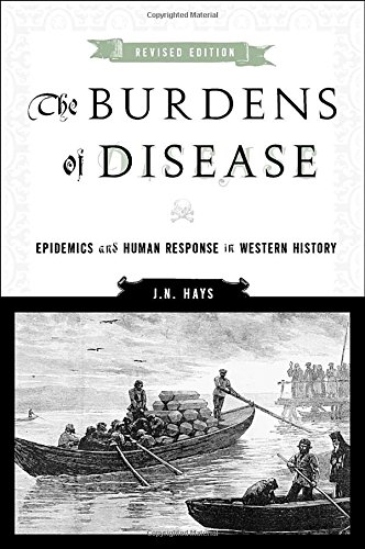 9780813546124: The Burdens of Disease: Epidemics and Human Response in Western History