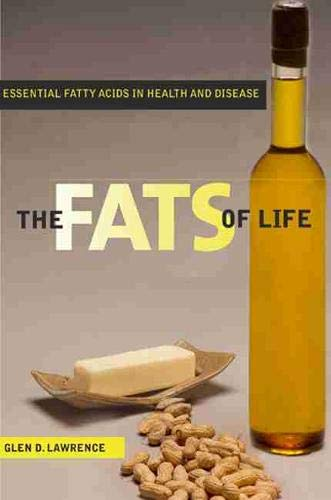 9780813546773: The Fats of Life: Essential Fatty Acids in Health and Disease