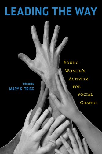 9780813546841: Leading the Way: Young Women's Activism for Social Change
