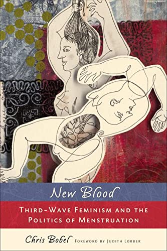 9780813547541: New Blood: Third-Wave Feminism and the Politics of Menstruation