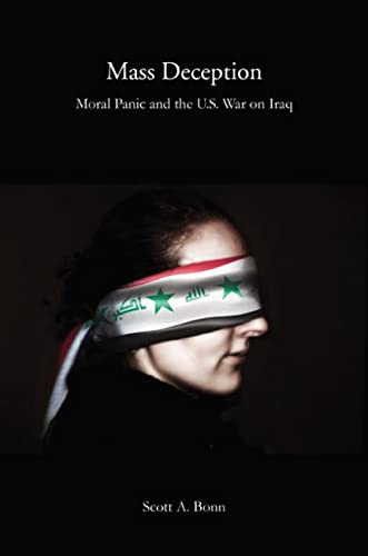 9780813547893: Mass Deception: Moral Panic and the U.S. War on Iraq (Critical Issues in Crime and Society)